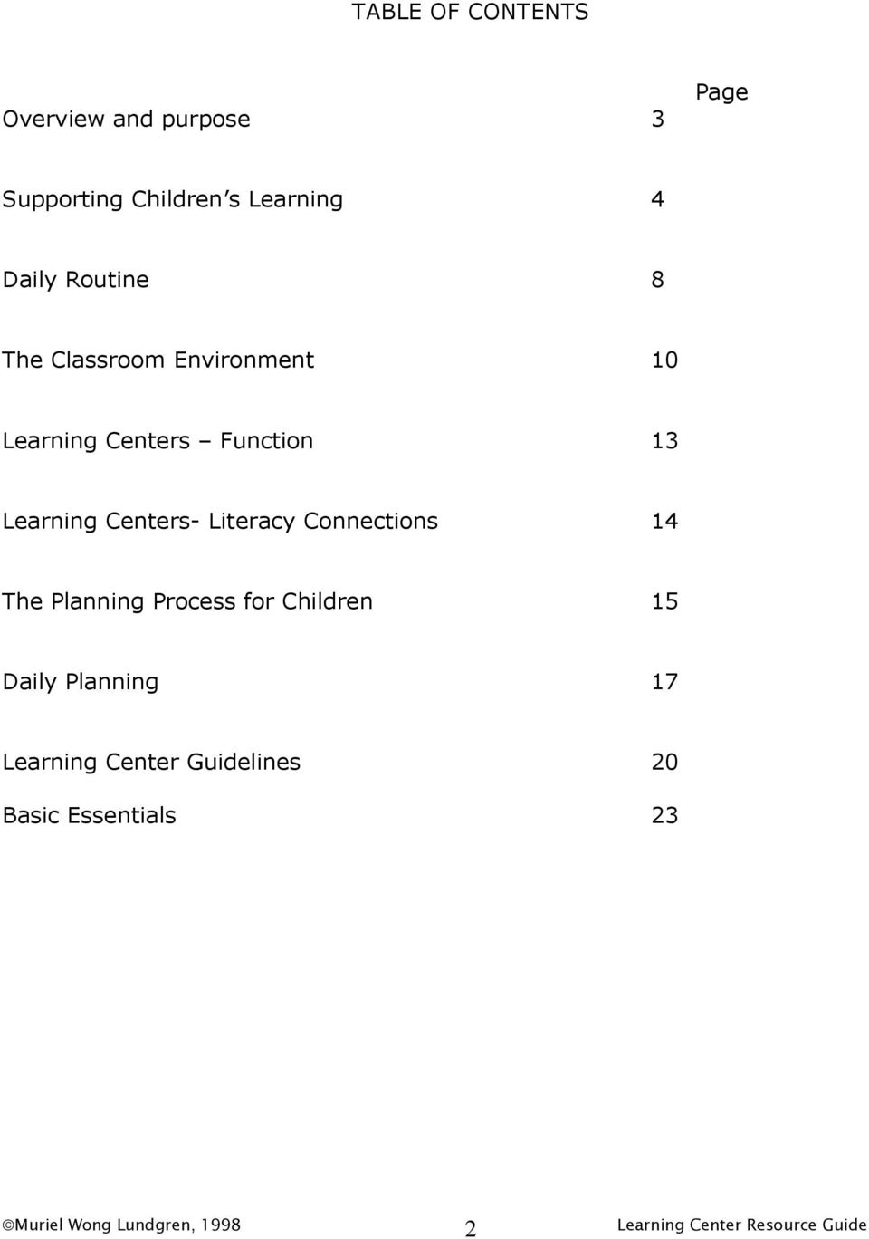 Learning Centers- Literacy Connections 14 The Planning Process for Children 15