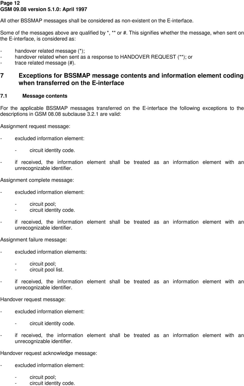 related message (#). 7 Exceptions for BSSMAP message contents and information element coding when transferred on the E-interface 7.