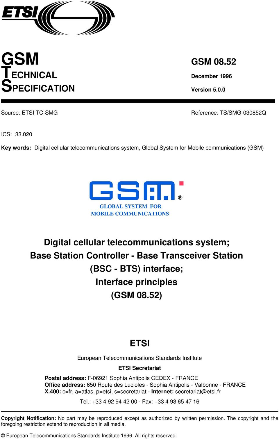 Station Controller - Base Transceiver Station (BSC - BTS) interface; Interface principles (GSM 08.