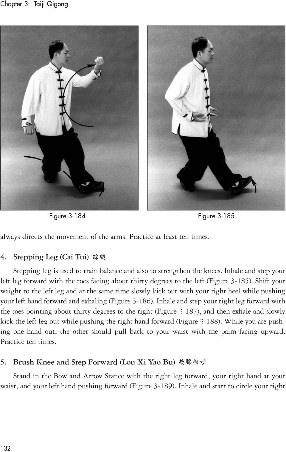 Inhale and step your left leg forward with the toes facing about thirty degrees to the left (Figure 3-185).
