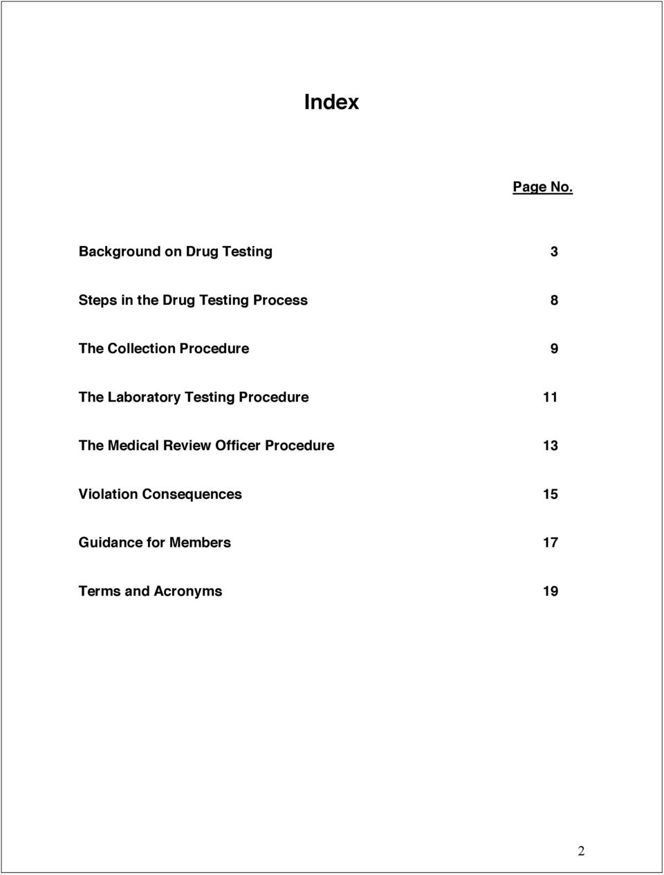 8 The Collection Procedure 9 The Laboratory Testing Procedure