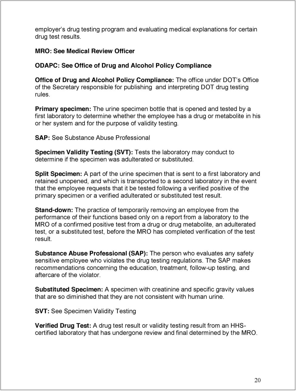 publishing and interpreting DOT drug testing rules.