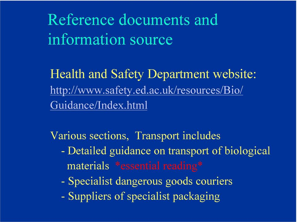 html Various sections, Transport includes - Detailed guidance on transport of