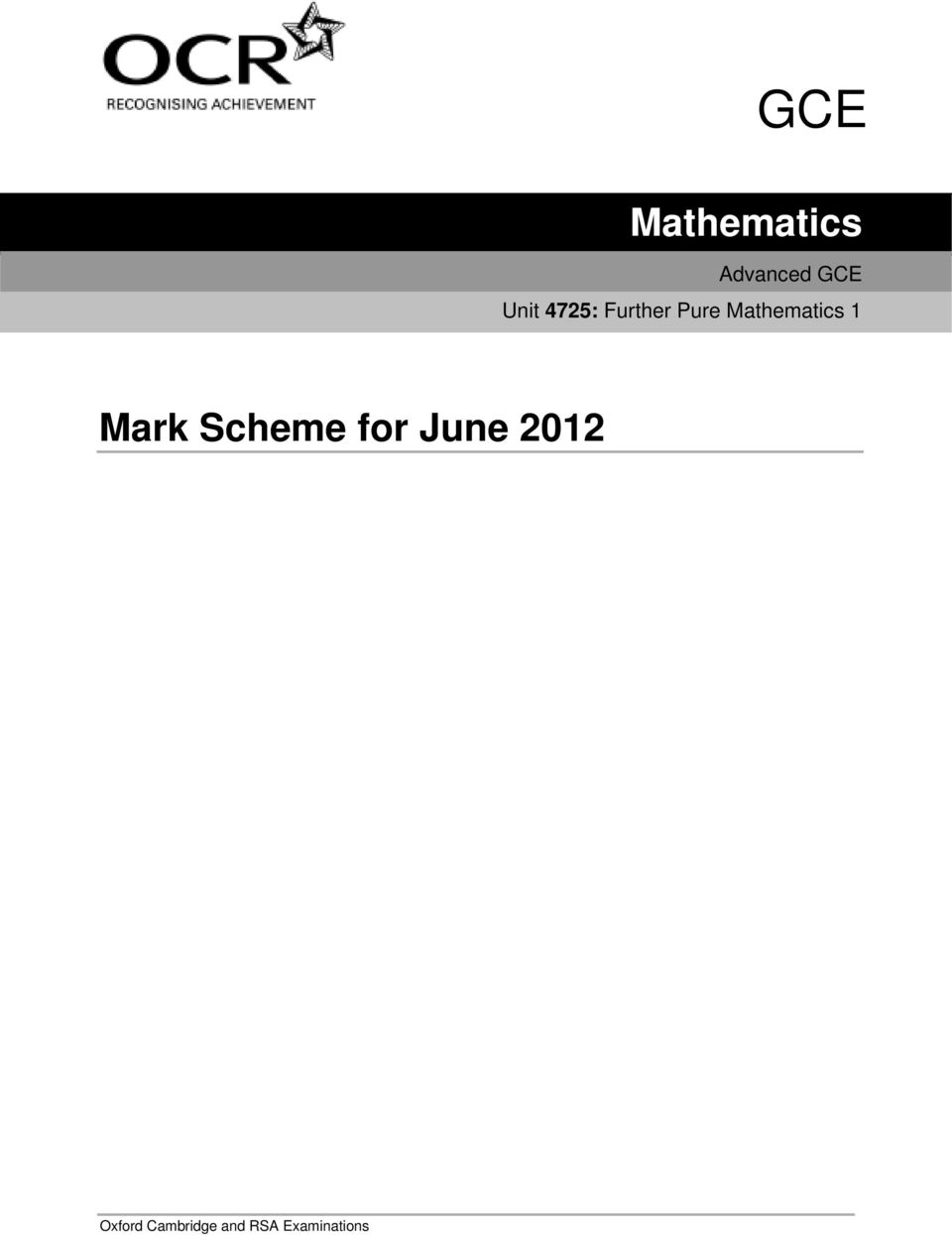 Mathematics 1 Mark Scheme for
