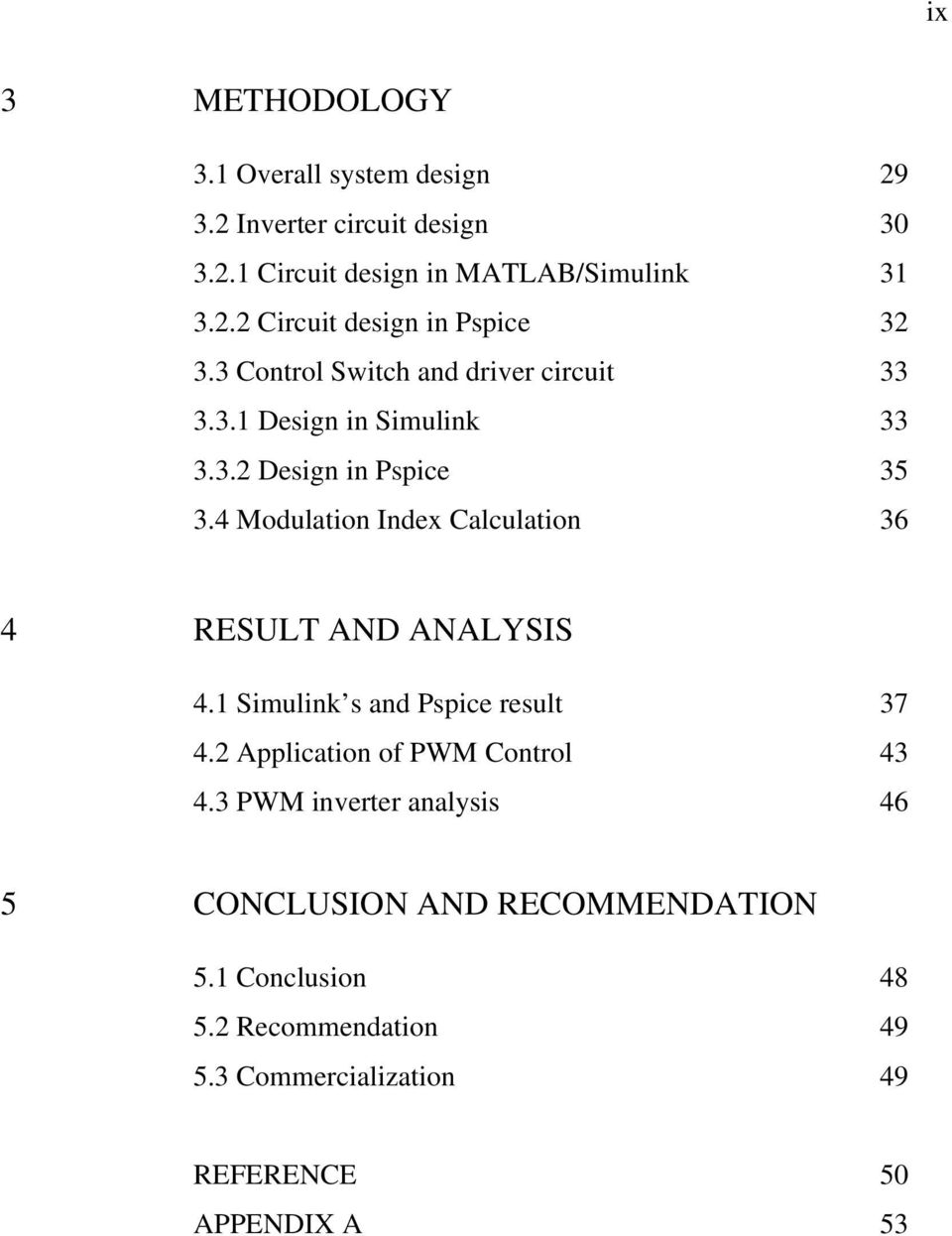 4 Modulation Index Calculation 36 4 RESULT AND ANALYSIS 4.1 Simulink s and Pspice result 37 4.2 Application of PWM Control 43 4.