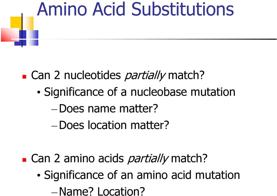 Significance of a nucleobase mutation Does name matter?