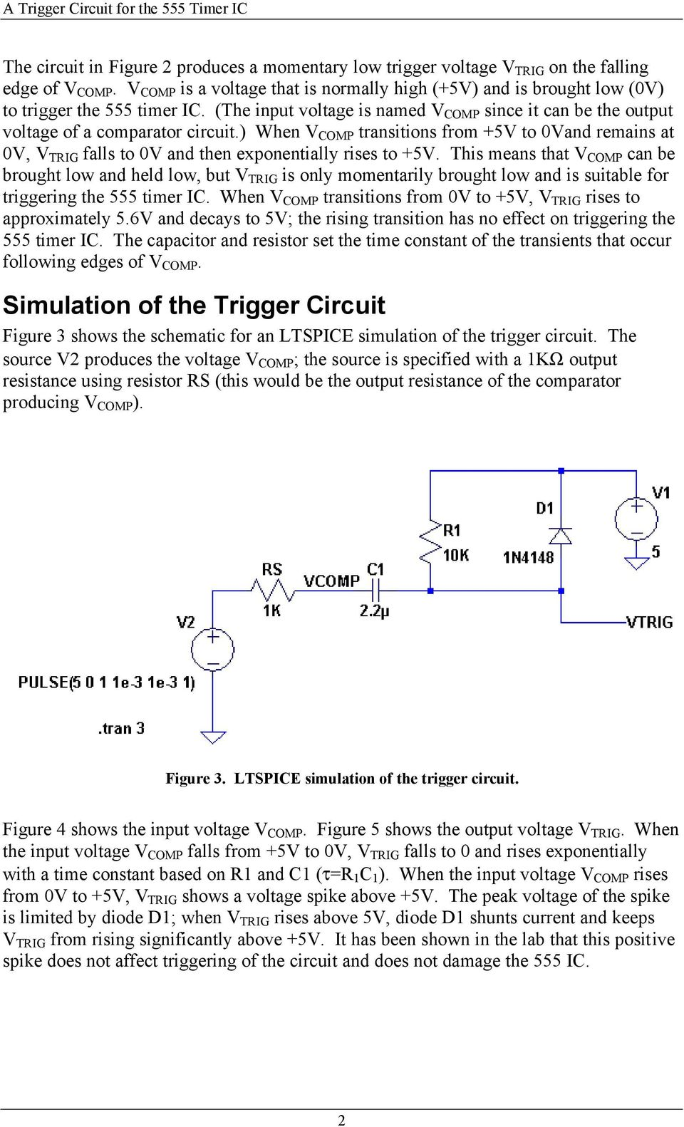 A Trigger Circuit For The 555 Timer Ic Scope Pdf Internal Structure Working Pin Diagram And Description When V Comp Transitions From 5v To 0vand Remains At 0v Trig
