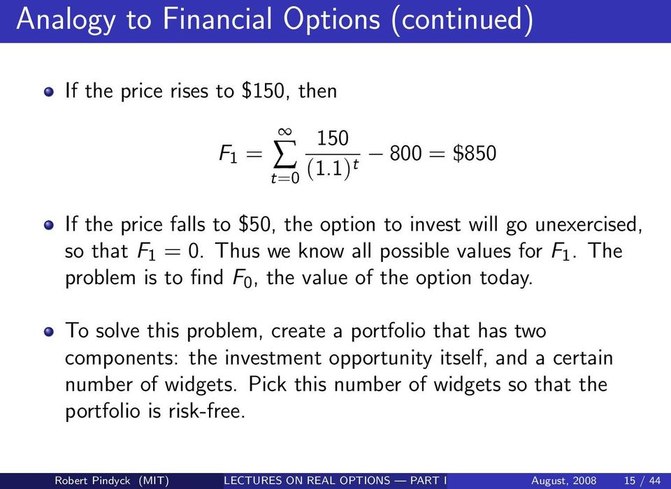 The problem is to find F 0, the value of the option today.