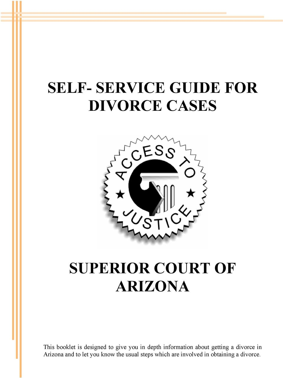 information about getting a divorce in Arizona and to let