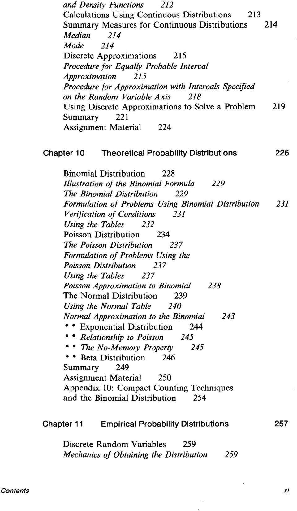 Material 224 Chapter 10 Theoretical Probability Distributions 226 Binomial Distribution 228 Illustration of the Binomial Formula 229 The Binomial Distribution 229 Formulation of Problems Using