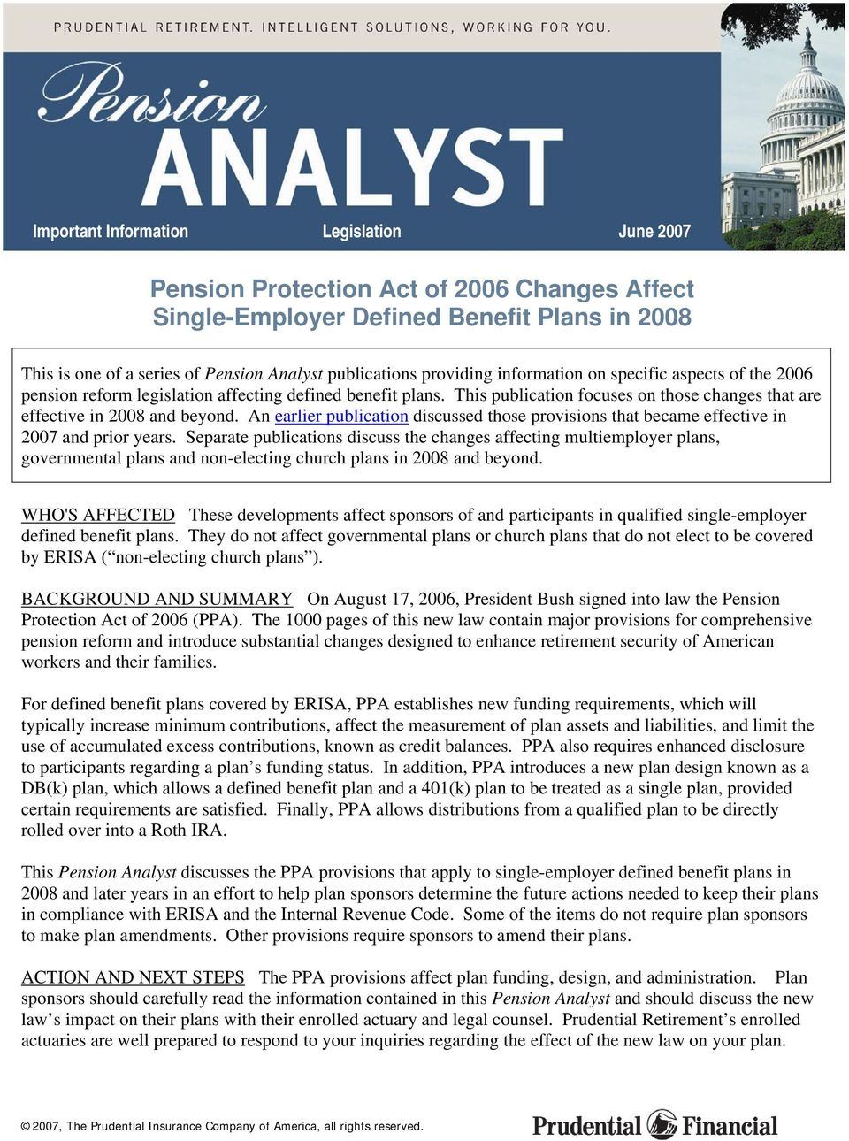 An earlier publication discussed those provisions that became effective in 2007 and prior years.