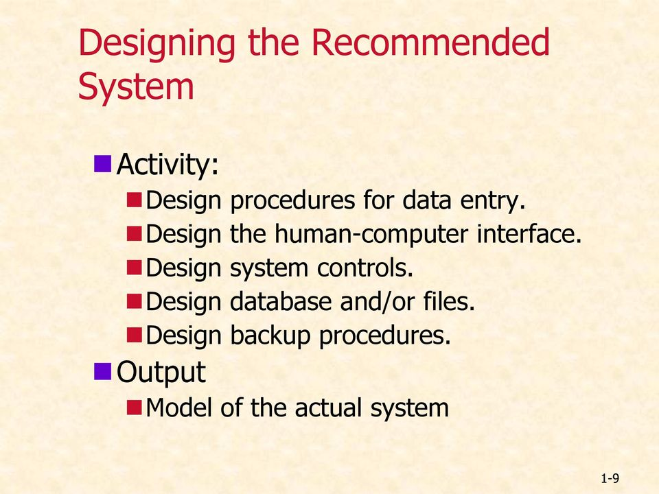 Design the human-computer interface.