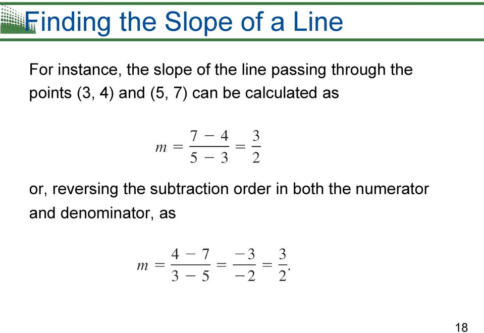 (5, 7) can be calculated as or, reversing the