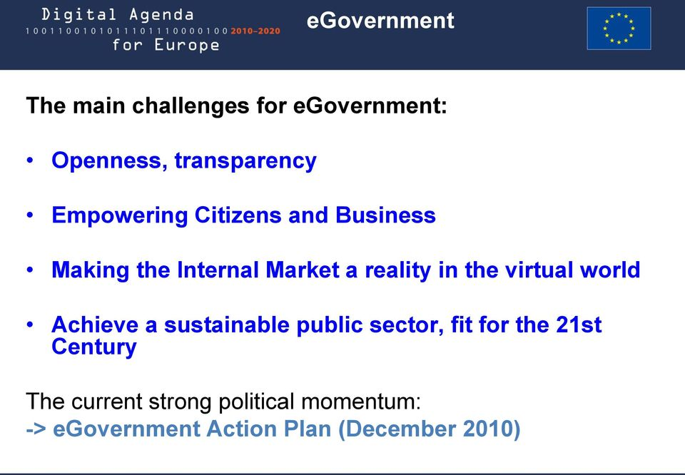virtual world Achieve a sustainable public sector, fit for the 21st Century