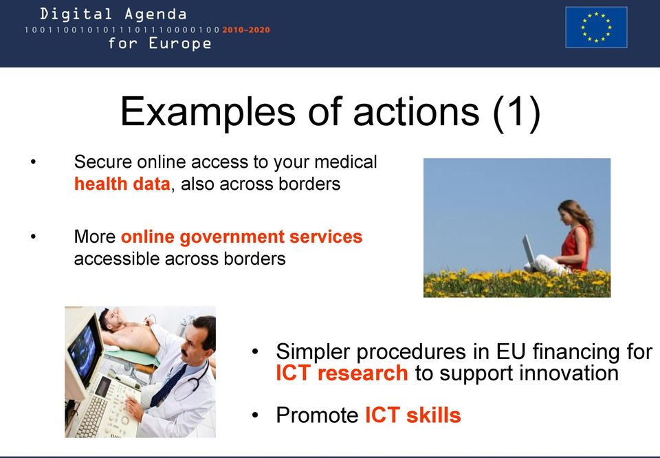 services accessible across borders Simpler procedures in EU