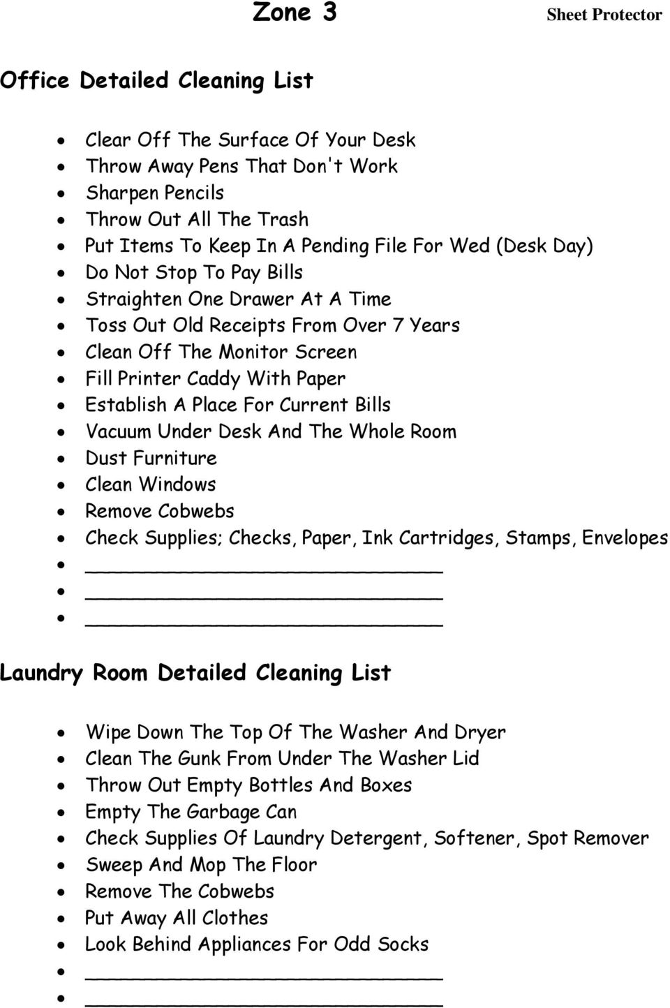 Current Bills Vacuum Under Desk And The Whole Room Dust Furniture Clean Windows Remove Cobwebs Check Supplies; Checks, Paper, Ink Cartridges, Stamps, Envelopes Laundry Room Detailed Cleaning List