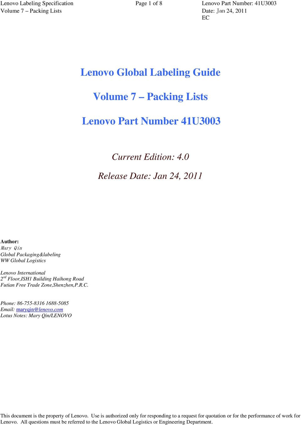 0 Release Date: Jan 24, 2011 Author: Mary Qin Global Packaging&labeling WW Global Logistics Lenovo