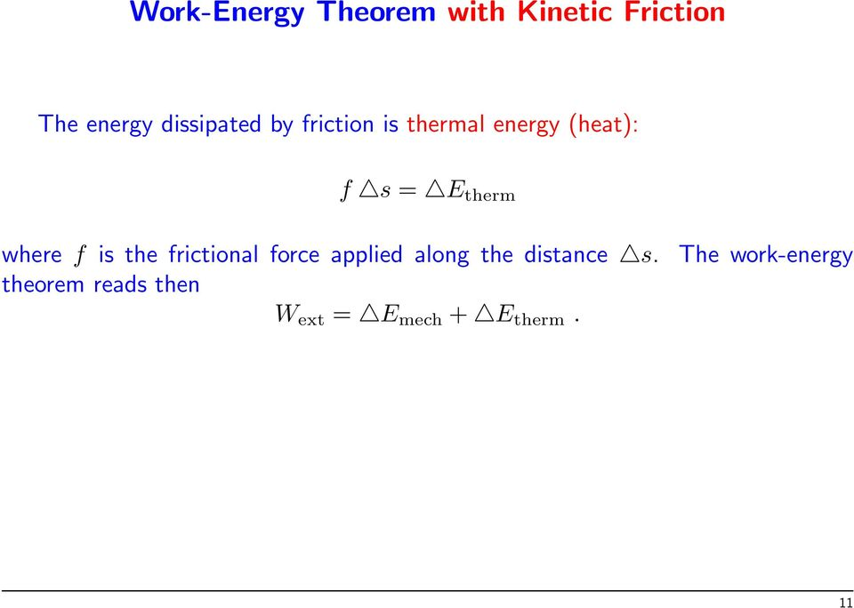 therm where f is the frictional force applied along the