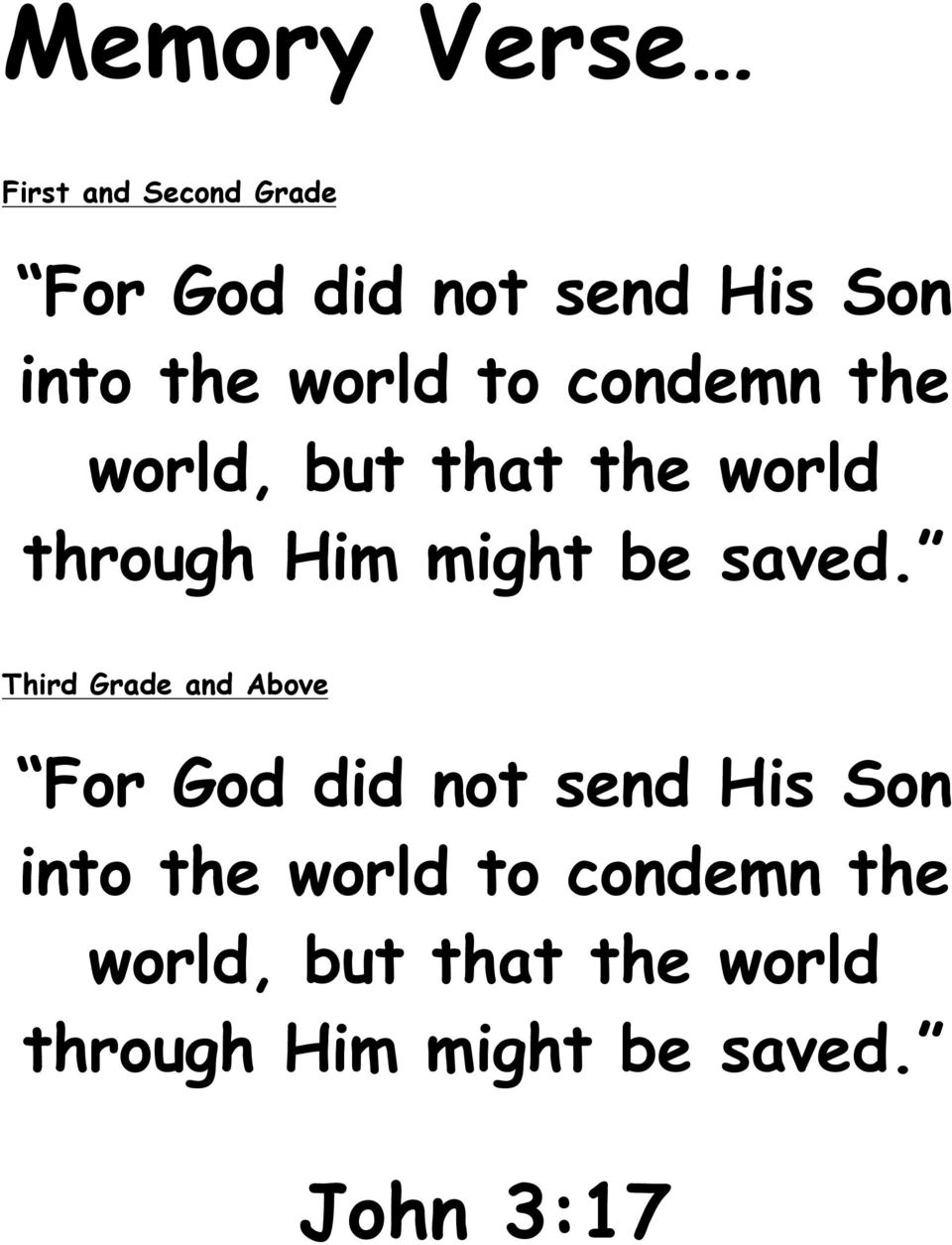 Third Grade and Above For God did not send His Son into the  John 3:17