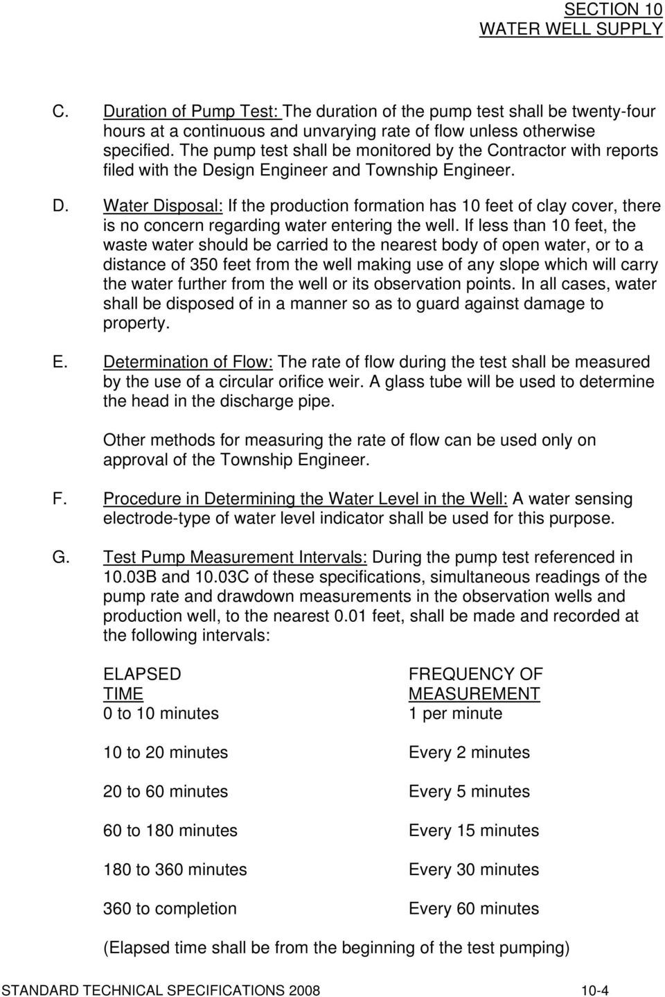 sign Engineer and Township Engineer. D. Water Disposal: If the production formation has 10 feet of clay cover, there is no concern regarding water entering the well.