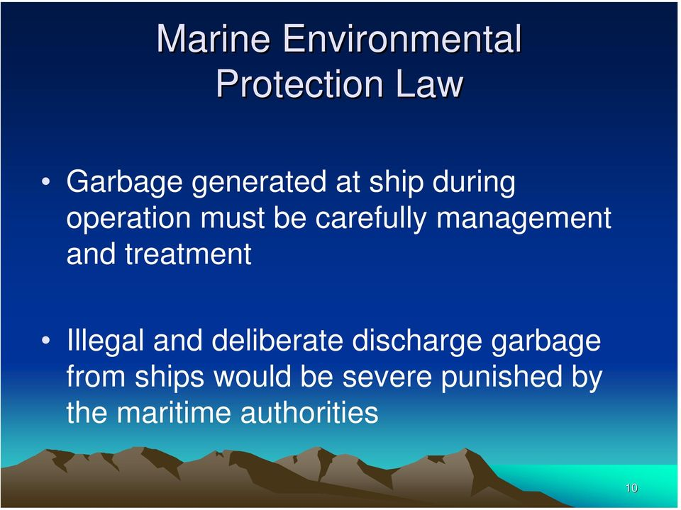treatment Illegal and deliberate discharge garbage from