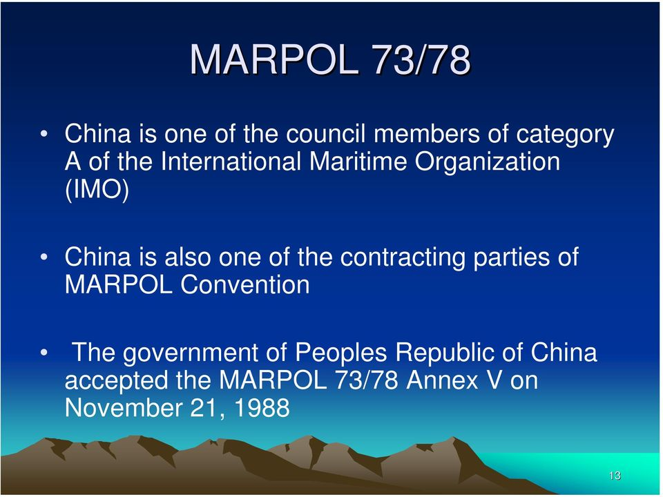 contracting parties of MARPOL Convention The government of Peoples