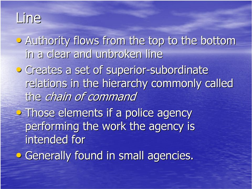 commonly called the chain of command Those elements if a police agency