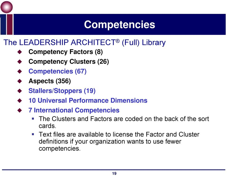 International Competencies The Clusters and Factors are coded on the back of the sort cards.