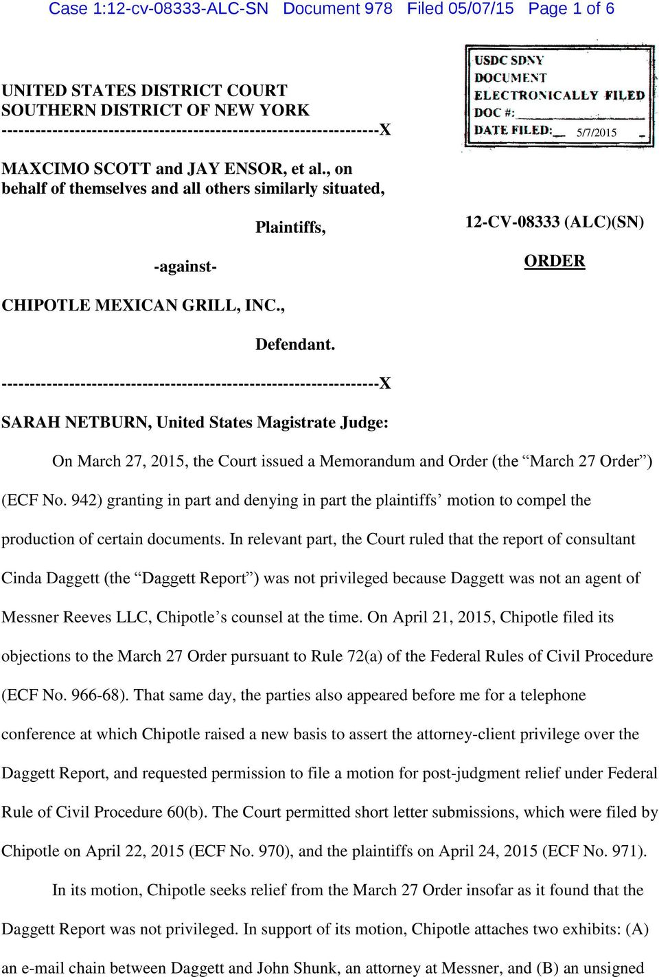 -------------------------------------------------------------------X SARAH NETBURN, United States Magistrate Judge: On March 27, 2015, the Court issued a Memorandum and Order (the March 27 Order )