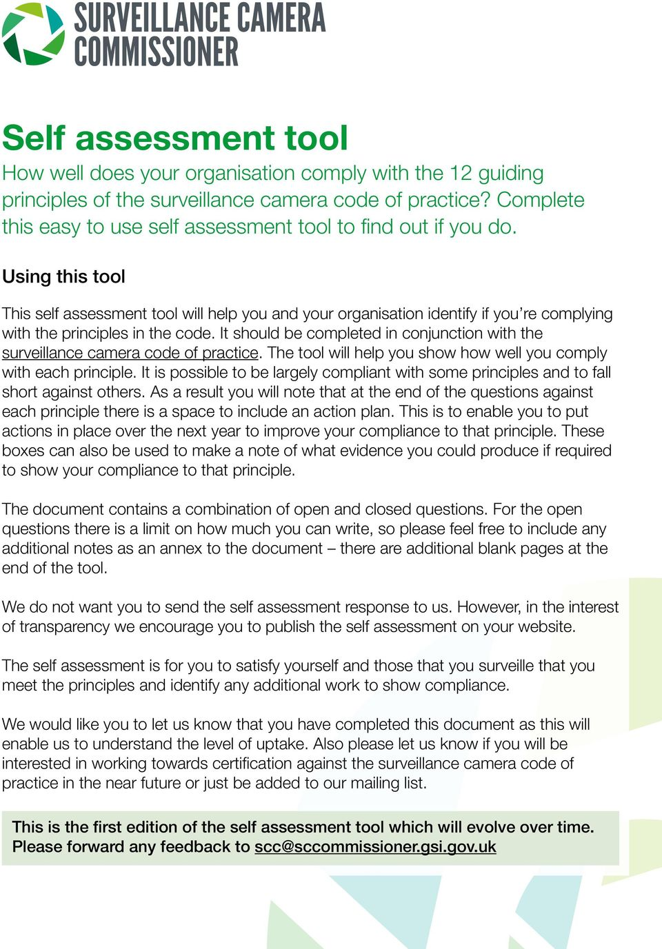 Using this tool This self assessment tool will help you and your organisation identify if you re complying with the principles in the code.