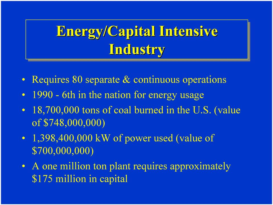 (value of $748,000,000) 1,398,400,000 kw of power used (value of