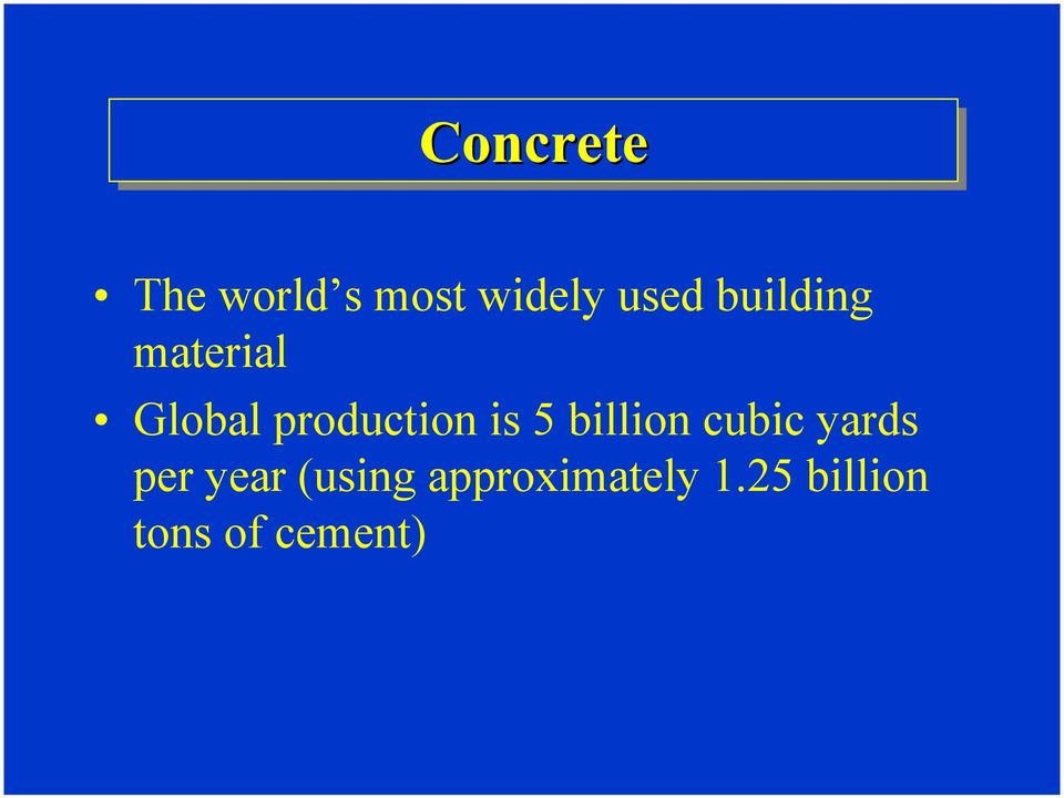 is 5 billion cubic yards per year