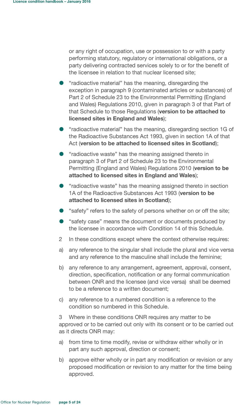 23 to the Environmental Permitting (England and Wales) Regulations 2010, given in paragraph 3 of that Part of that Schedule to those Regulations (version to be attached to licensed sites in England