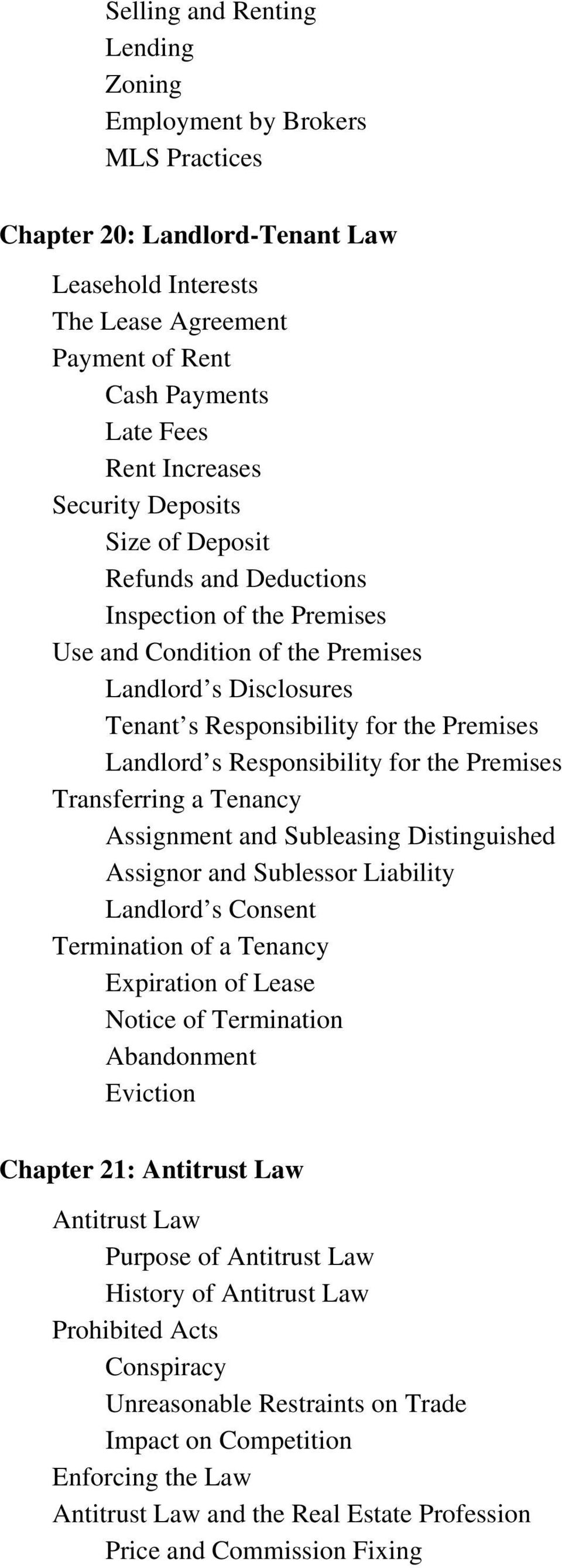 Responsibility for the Premises Transferring a Tenancy Assignment and Subleasing Distinguished Assignor and Sublessor Liability Landlord s Consent Termination of a Tenancy Expiration of Lease Notice