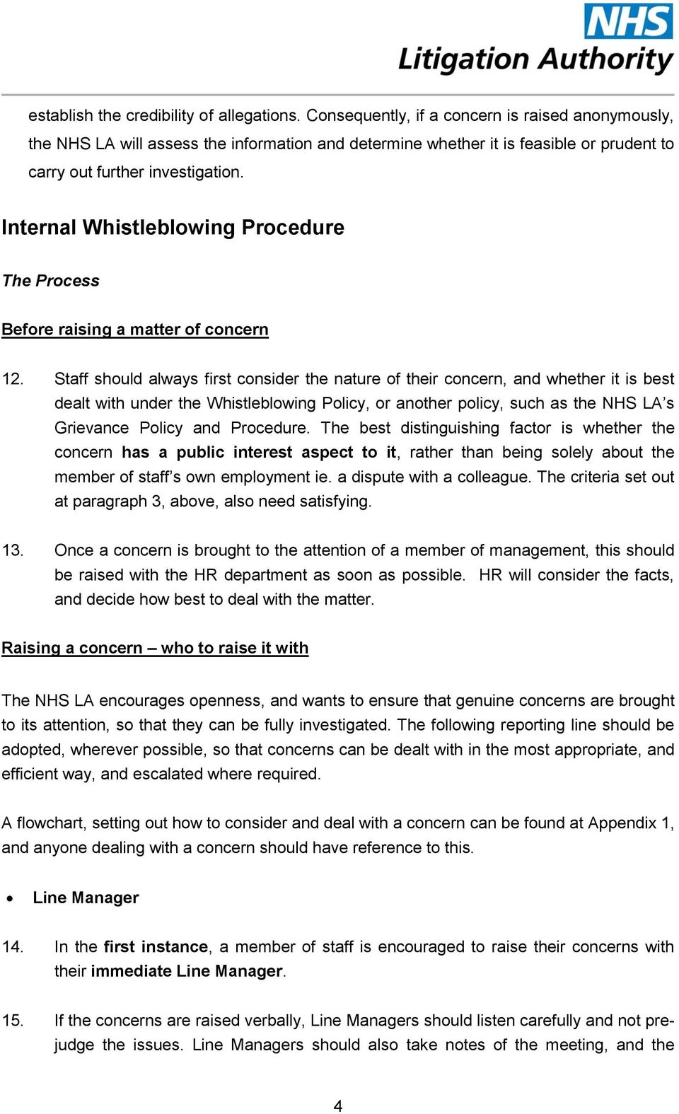 Internal Whistleblowing Procedure The Process Before raising a matter of concern 12.
