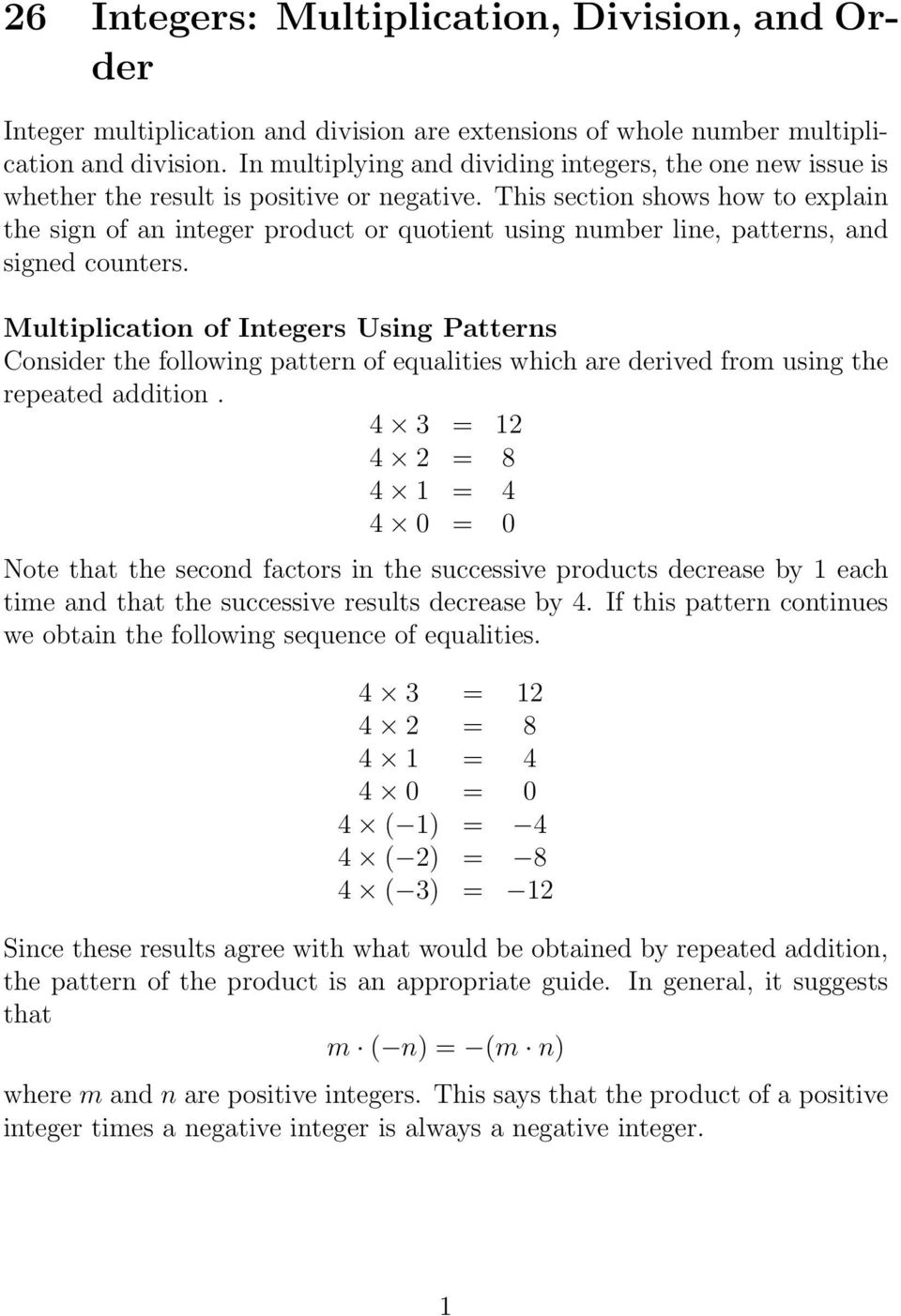 This section shows how to explain the sign of an integer product or quotient using number line, patterns, and signed counters.