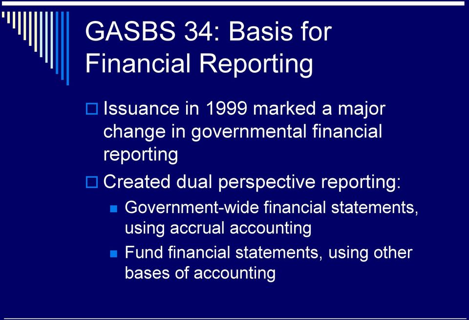 perspective reporting: Government-wide financial statements, using