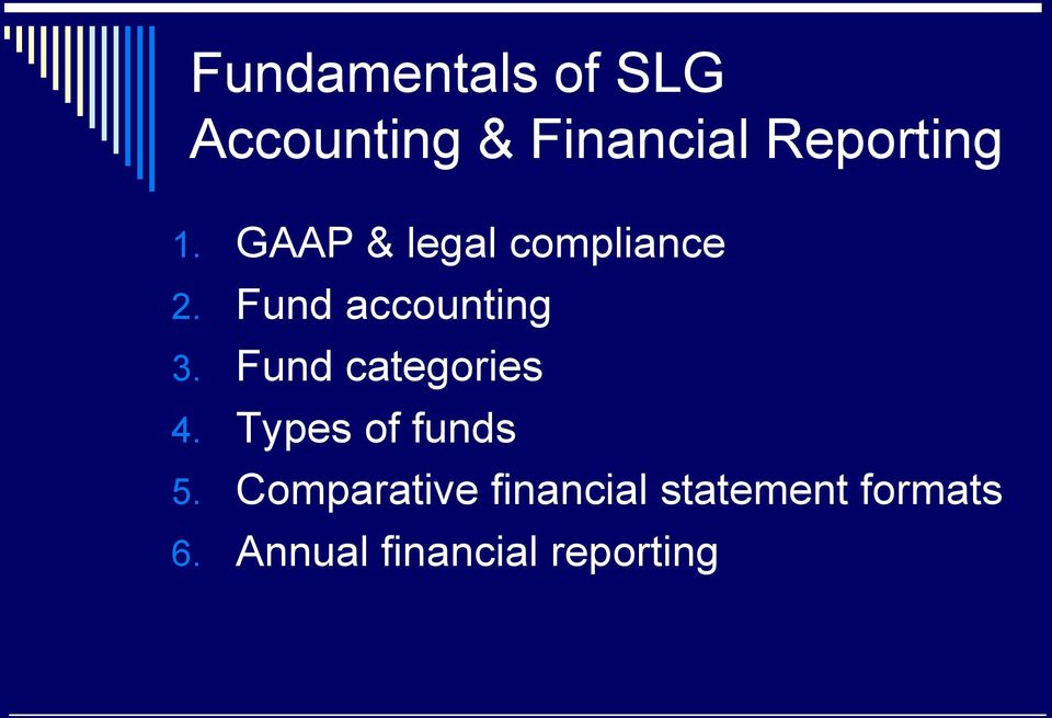 Fund accounting 3. Fund categories 4.