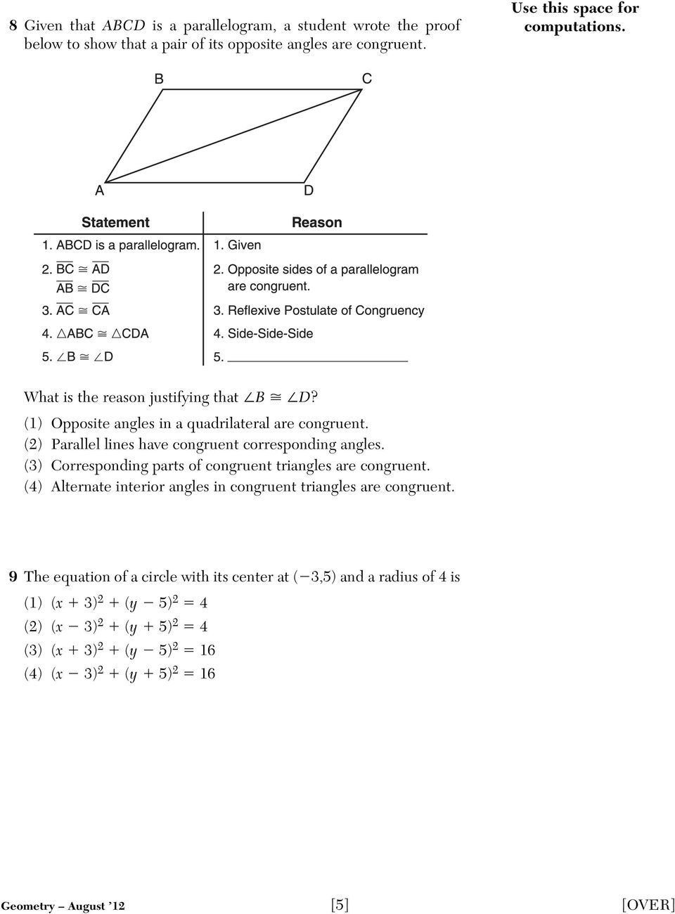 (2) Parallel lines have congruent corresponding angles. (3) Corresponding parts of congruent triangles are congruent.