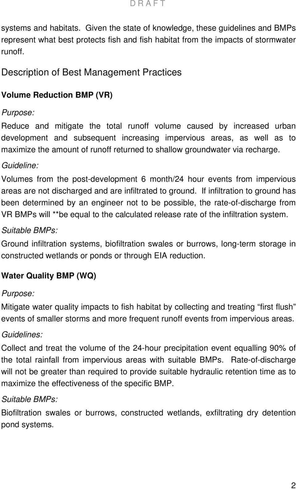 areas, as well as to maximize the amount of runoff returned to shallow groundwater via recharge.