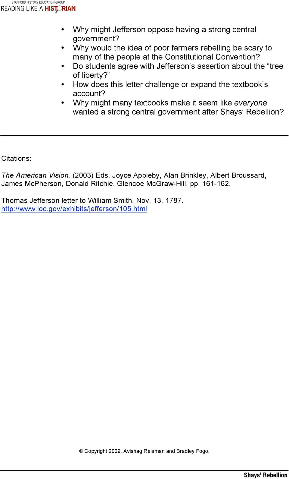 Shays Rebellion Central Historical Question How Did Americans
