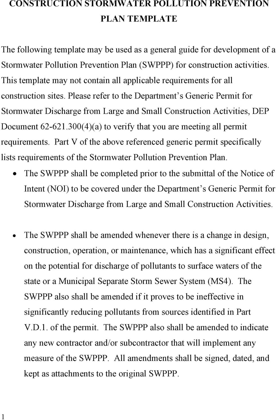 Please refer to the Department s Generic Permit for Stormwater Discharge from Large and Small Construction Activities, DEP Document 62-621.