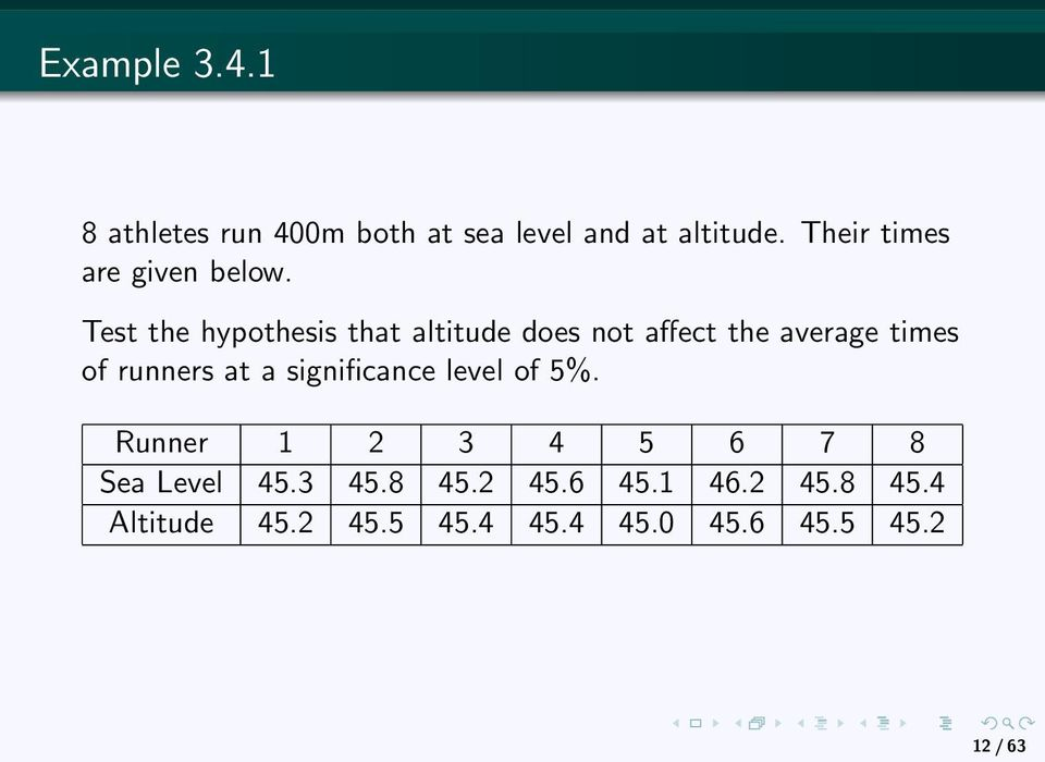 Test the hypothesis that altitude does not affect the average times of runners at a