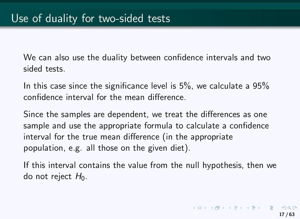 Since the samples are dependent, we treat the differences as one sample and use the appropriate formula to calculate a confidence interval