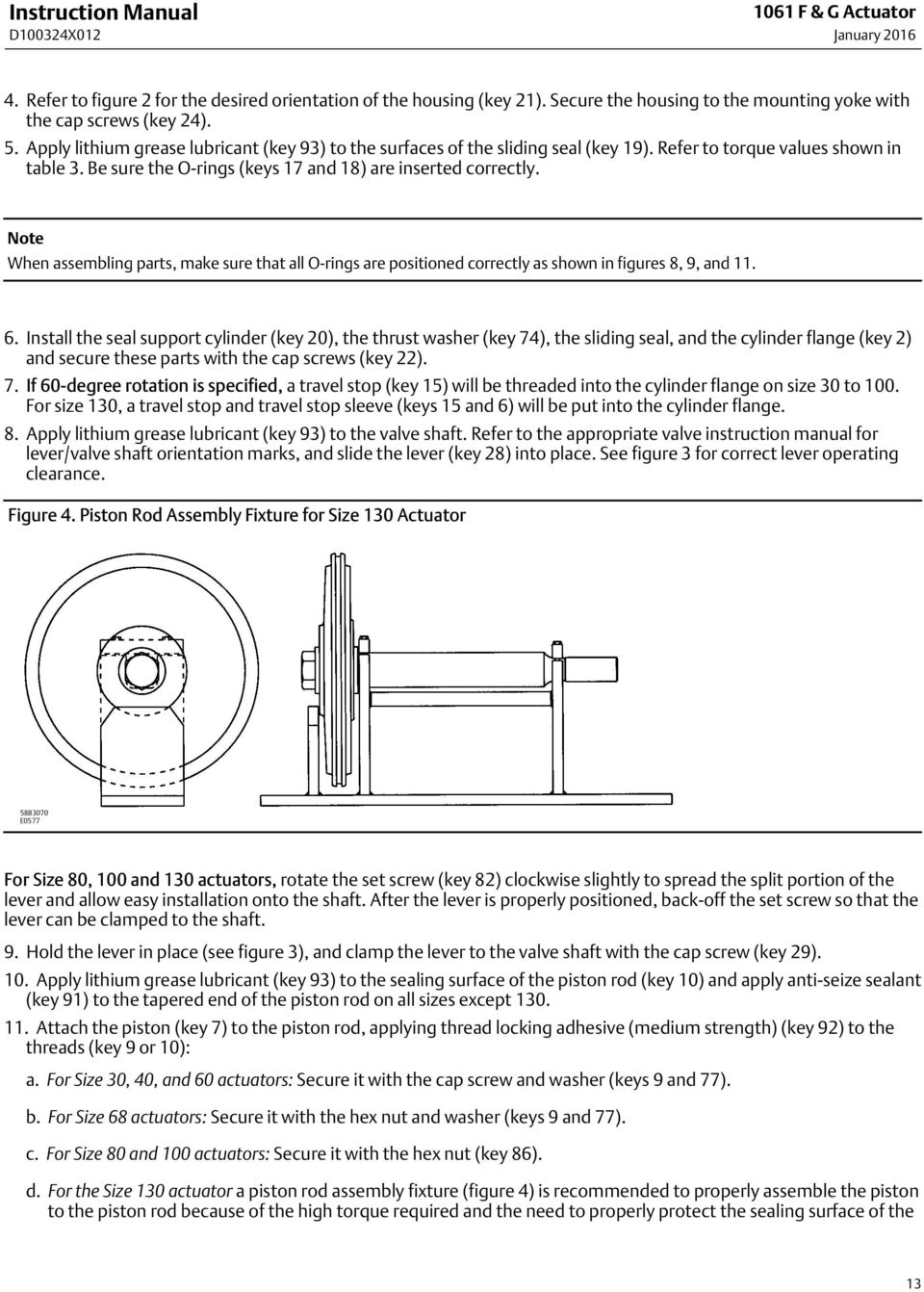 Note When assembling parts, make sure that all O rings are positioned correctly as shown in figures 8, 9, and 11. 6.