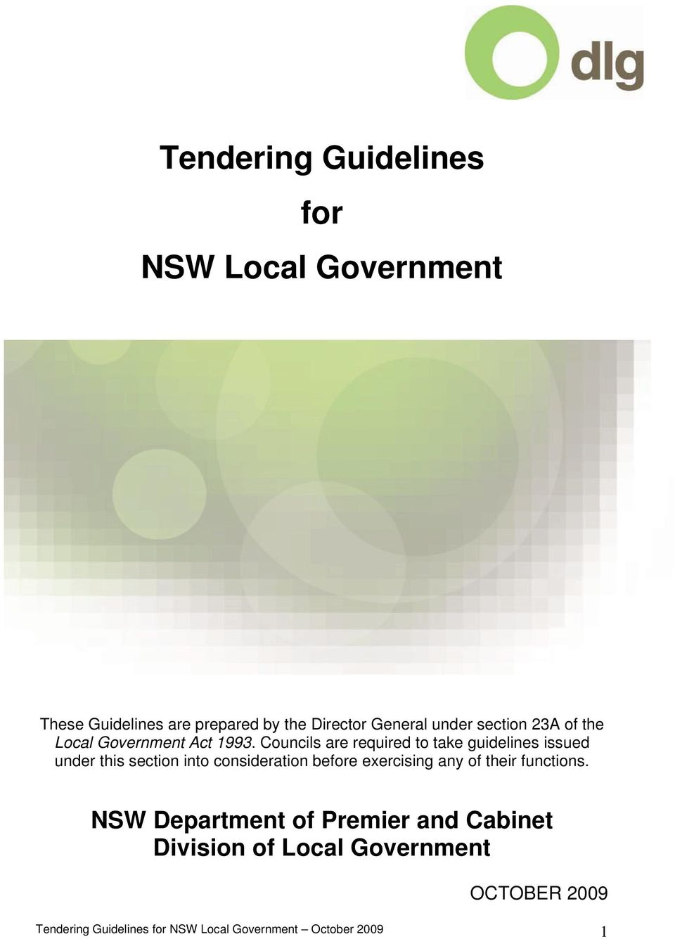 Councils are required to take guidelines issued under this section into consideration before exercising