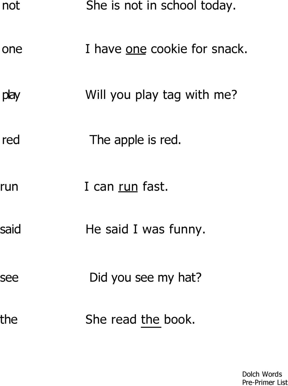 play Will you play tag with me? red The apple is red.
