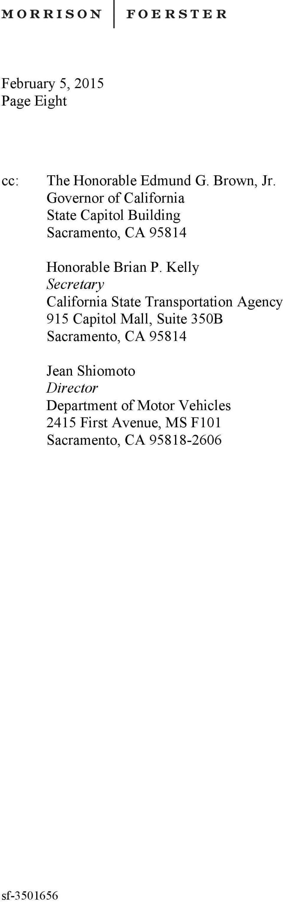 Kelly Secretary California State Transportation Agency 915 Capitol Mall, Suite 350B