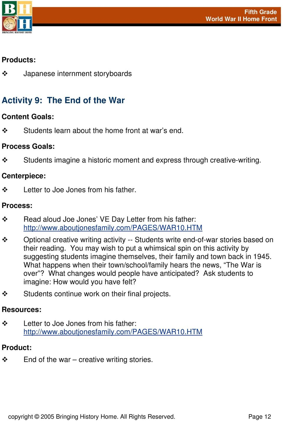 htm Optional creative writing activity -- Students write end-of-war stories based on their reading.