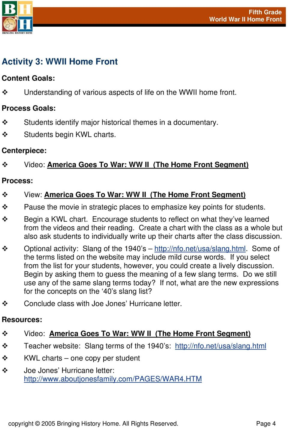 Begin a KWL chart. Encourage students to reflect on what they ve learned from the videos and their reading.
